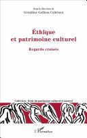 Ethique et patrimoine culturel