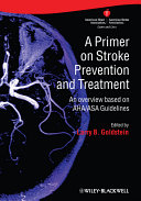 A Primer on Stroke Prevention and Treatment: An overview ...