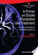 A Primer on Stroke Prevention and Treatment Book