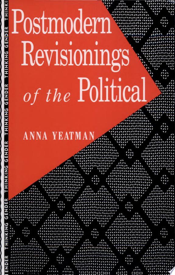 Postmodern Revisionings of the Poli