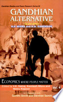 Gandhian Alternative (vol  4 : Economics Where People Matter) - V K