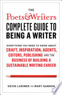 Poets   Writers Complete Guide to Being A Writer
