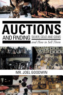 Pdf Auctions ,And Finding Silver, Gold and Gems and How to Sell Them