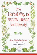 The Herbal Way To Natural Health And Beauty