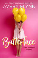 Butterface (A Hot Romantic Comedy)