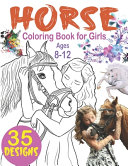 Horse Coloring Books for Girls Ages 8 12