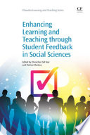 Enhancing Learning And Teaching Through Student Feedback In Social Sciences Book PDF