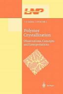 Polymer Crystallization Book