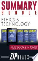 SUMMARY BUNDLE | Ethics & Technology