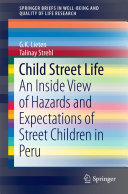 Child Street Life: An Inside View of Hazards and Expectations of ...