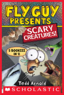 Fly Guy Presents  Scary Creatures