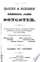 McKee & Rogers' Rebecca Jane Songster ...