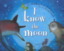 I Know the Moon