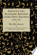 Ideology And Economic Reform Under Deng Xiaoping 1978 1993