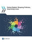 Going Digital: Shaping Policies, Improving Lives [Pdf/ePub] eBook