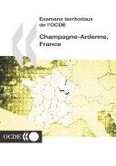 Pdf Examens territoriaux de l'OCDE : Champagne-Ardenne, France 2002 Telecharger