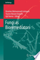 Fungi as Bioremediators