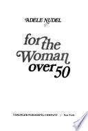 For the Woman Over 50