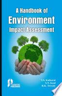 A Handbook of Environment Impact Assessment