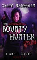 The Supernatural Bounty Hunter Files ebook