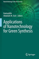 Applications of Nanotechnology for Green Synthesis