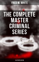 The Complete Master Criminal Series  Illustrated Edition