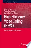 High Efficiency Video Coding (HEVC)