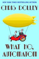 What Ho, Automaton! Pdf/ePub eBook