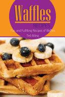 Waffles Recipes
