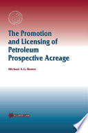 The Promoting and Licensing of Petroleum Prospective Acreage