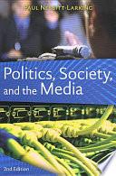 Politics  Society  and the Media