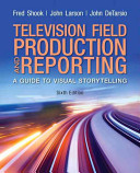 Television and Field Reporting Plus Mysearchlab with Etext    Access Card Package
