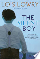 """The Silent Boy"" by Lois Lowry"