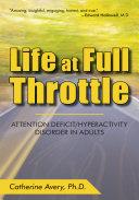 Life at Full Throttle