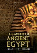 Pdf The Myth of Ancient Egypt