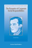 The Dynamics of Corporate Social Responsibilities