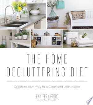 Download The Home Decluttering Diet Free PDF Books - Free PDF