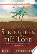 Strengthen Yourself in the Lord Leader s Guide