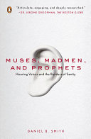 Muses Madmen And Prophets