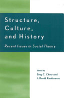Structure, Culture, and History