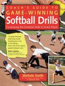 Coach s Guide to Game Winning Softball Drills