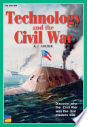 Technology And The Civil War