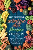 The Essential Alkaline Diet Recipes