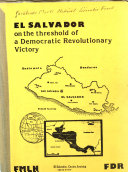 El Salvador on the Threshold of a Democratic Revolutionary Victory Book PDF