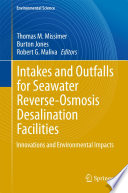 Intakes And Outfalls For Seawater Reverse Osmosis Desalination Facilities Book PDF