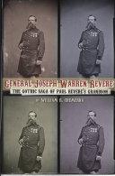 Pdf General Joseph Warren Revere: The Gothic Saga of Paul Revere's Grandson Telecharger