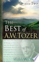 The Best of A  W  Tozer Book Two