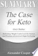 Summary of The Case for Keto