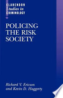Policing the Risk Society