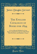 The English Catalogue Of Books For 1894